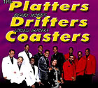 The Platters, The Drifters, & The Coasters